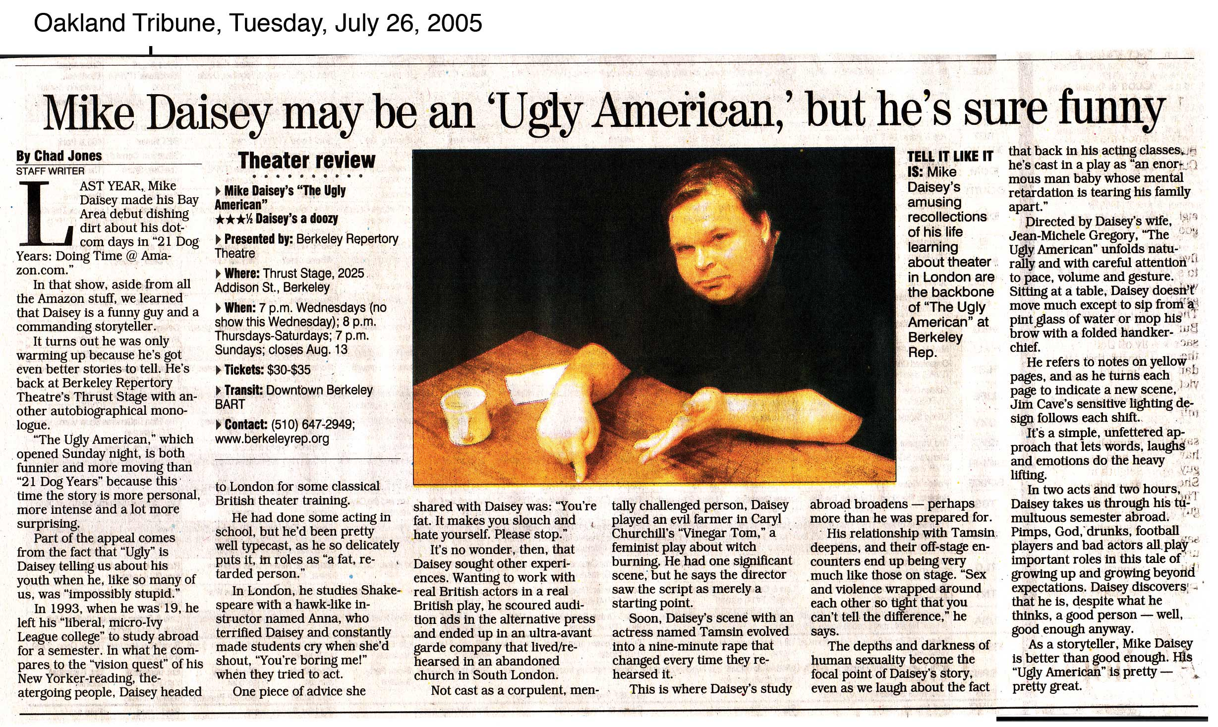 mike daisey monologues mike s essay in the stranger about the ugly american the east bay express review the charleston city paper review
